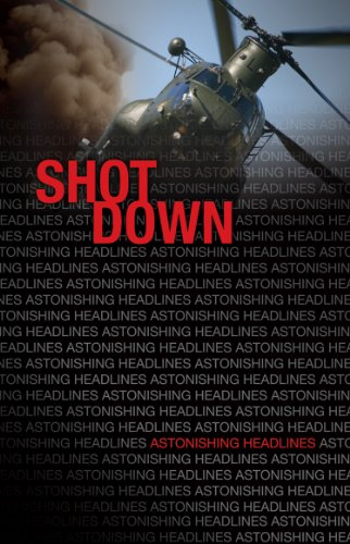 Shot Down (Astonishing Headlines)