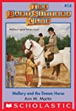 Mallory and the Dream Horse (The Baby-Sitters Club #54) by Ann M. Martin front cover