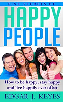 Five Secrets Happy People development ebook product image