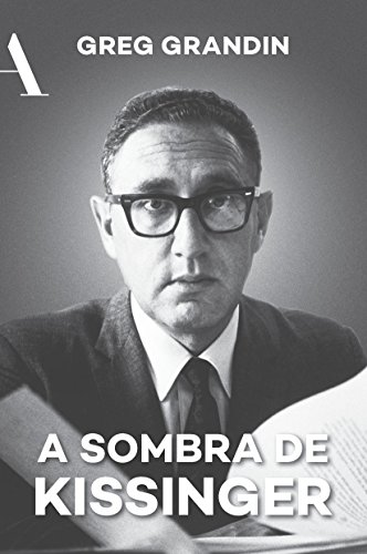 A Sombra de Kissinger