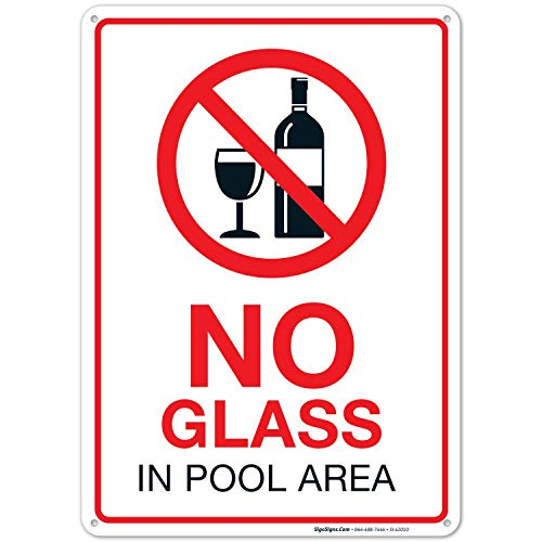 No Glass in Pool Area Sign, Pool Sign 10x14 Rust Free .40 Aluminum UV Printed, Easy to Mount Weather Resistant Long Lasting Ink Made in USA by SIGO SIGNS