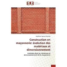 CONSTRUCTION EN MACONNERIE  EVOLUTION DES MAT