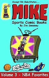 MIKE's NBA Favorites (MIKE's Sports Comic Books Book 3)