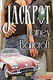 Jackpot, Lainey Bancroft, 1606013599