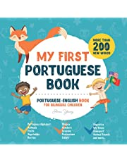 My First Portuguese Book. Portuguese-English Book for Bilingual Children: Portuguese-English children's book with illustrations for kids. A great educational tool to learn Portuguese for kids. Excellent Portuguese bilingual book featuring first words