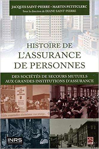 Lire Histoire de l'assurance de personnes : des sociétés de secours pdf