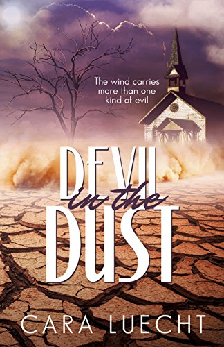 Devil in the Dust by [Luecht, Cara]
