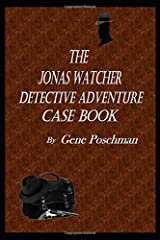 The Jonas Watcher Detective Adventure Case Book Paperback