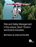 img - for Risk and Safety Management in the Leisure, Sport, Tourism and Events Industries book / textbook / text book