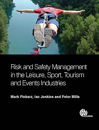 Risk and Safety Management in the Leisure, Sport, Tourism and Events Industries