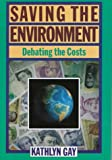 Saving the Environment, Kathlyn Gay, 0531112632