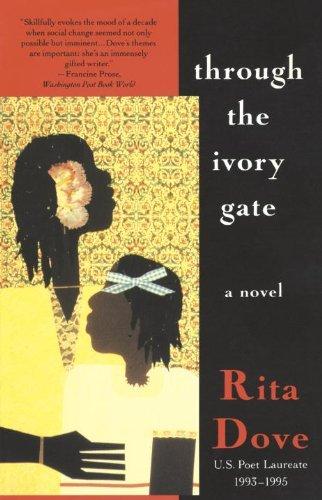By Rita Dove - Through the Ivory Gate: A novel (Reprint) (1993-10-20) [Paperback]