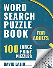 Word Search Puzzle Book for Adults: 100 Large Print Puzzles