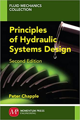 Principles of hydraulic systems design second edition peter principles of hydraulic systems design second edition 2nd edition kindle edition fandeluxe Gallery