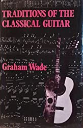 Traditions of the Classical Guitar