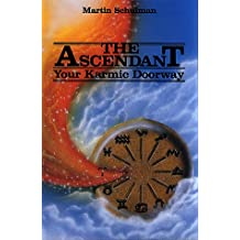 Ascendant: Your Karmic Doorway