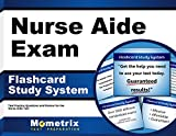 Nurse Aide Exam Flashcard Study System: Test Practice Questions & Review for the Nurse Aide Test (Cards)