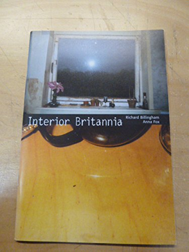 Richard Billingham & Anna Fox : Interior Britannia
