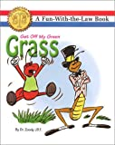 img - for Get Off My Green Grass book / textbook / text book