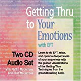 img - for Getting Thru to Your Emotions with EFT, Two-CD Set book / textbook / text book