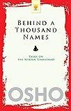 Behind a Thousand Names: Talks on the Nirvana Upanishad