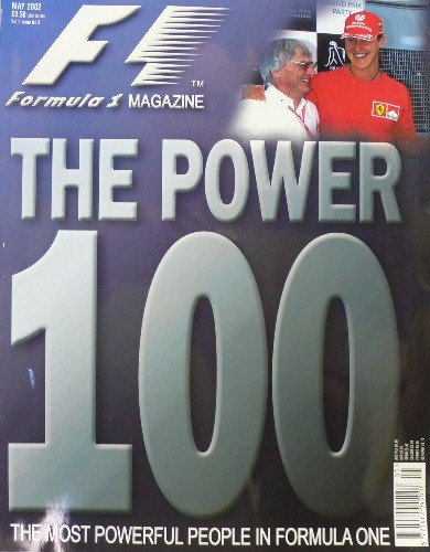 Formula 1 Magazine - Formula 1 Magazine - Single Issue - May 2002 - Volume 2, Issue No. 3 - The Power 100 - The Most Powerful People in Formula One