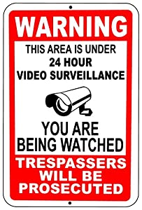 Warning This Property Under 24 Hour Video Surveillance Sign security cctv Aluminum - Metal - YOU ARE BEING WATCHED!!! from Lanpar Inc