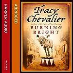 Burning Bright | Tracy Chevalier