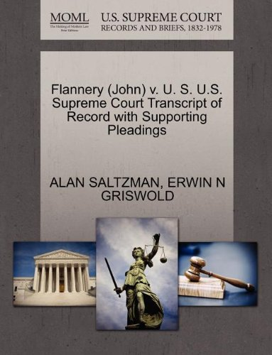 Flannery (John) v. U. S. U.S. Supreme Court Transcript of Record with Supporting Pleadings