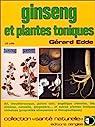 Ginseng et plantes toniques par Edde