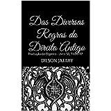 Das Diversas Regras do Direito Antigo: Tradução do Digesto - Livro 50, Título 17 (Portuguese Edition)
