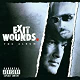 Exit Wounds: The Album