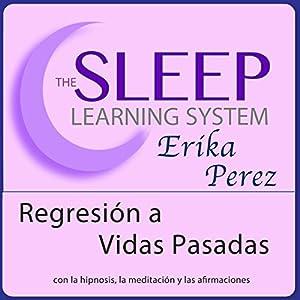 Regresión a Vidas Pasadas con Hipnosis, Subliminales Afirmaciones y Meditación Relajante Rede