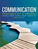 Communication : Principles for a Lifetime Plus NEW MyCommunicationLab with EText, Beebe, Steven A. and Beebe, Susan J., 0205880886