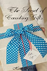 The Secret of Counting Gifts (Liz's Legacy Book 1)