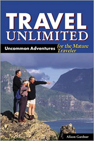 ((INSTALL)) DEL-Travel Unlimited: Uncommon Adventures For The Mature Traveler. fuerza Welcome demand anade cuatro Stone Pasarela