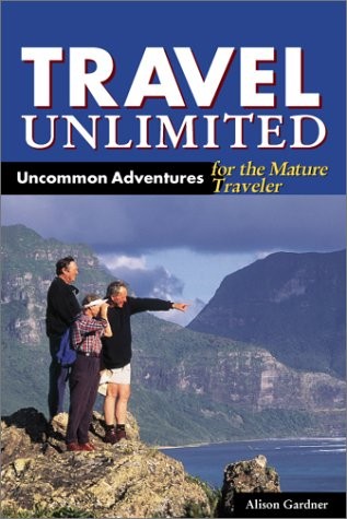DEL-Travel Unlimited: Uncommon Adventures for the Mature Traveler