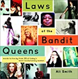 Laws of the Bandit Queens, Ali Smith, 0609808079