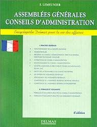 ASSEMBLEES GENERALES, CONSEILS D'ADMINISTRATION. 6ème édition entièrement refondue