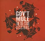 Gov'T Mule: The Tel-Star Sessions (Audio CD)