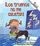 Los Truenos No Me Asustan!, Lynea Bowdish, 0516223542