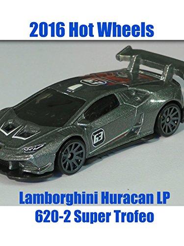 2016-hot-wheels-lamborghini-huracan-lp-620-2-super-trofeo