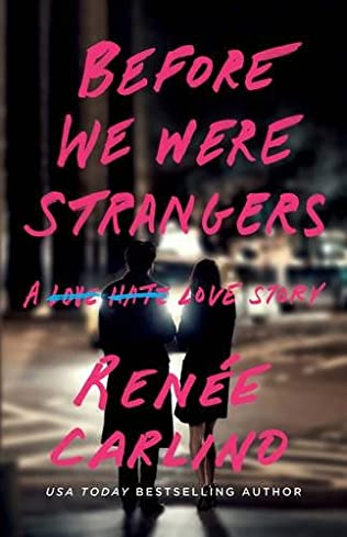 book cover of Before We Were Strangers