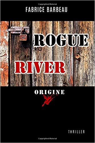 Rogue River Origine - Fabrice Barbeau 2016