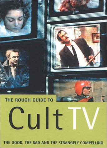 The Rough Guide to Cult TV (Mini Rough Guides) por Paul Simpson