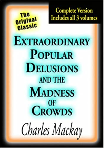 Extraordinary Popular Delusions Pdf