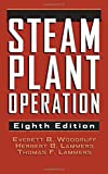 img - for Steam Plant Operation by Everett B. Woodruff (2004-11-09) book / textbook / text book