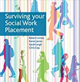 Surviving Your Social Work Placement