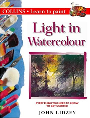 Light in Watercolour (Learn Paint) (Learn to Paint)