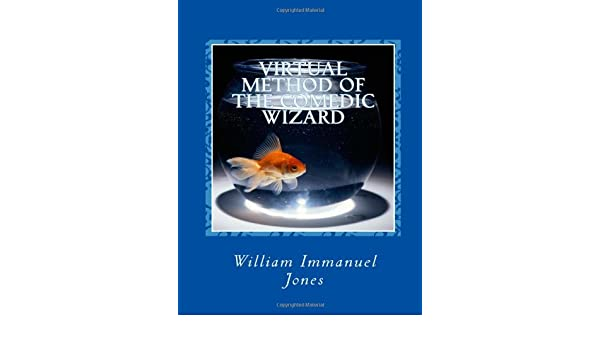 Virtual Method of the Comedic Wizard (Definemensional Harmontics Book 5)